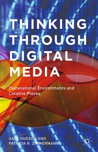 Thinking Through Digital Media Book
