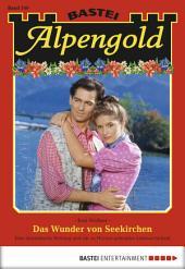 Alpengold - Folge 249: Das Wunder von Seekirchen