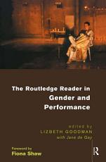 The Routledge Reader in Gender and Performance PDF