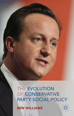 The Evolution of Conservative Party Social Policy PDF
