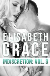 Indiscretion: Volume Three