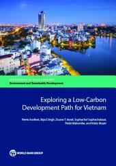 Exploring a Low-Carbon Development Path for Vietnam