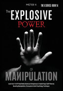 The Explosive Power of Manipulation PDF