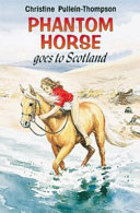 Phantom Horse Goes to Scotland