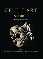 Celtic Art in Europe PDF