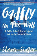 Gadfly on the Wall
