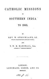 Catholic Missions in Southern India to 1865