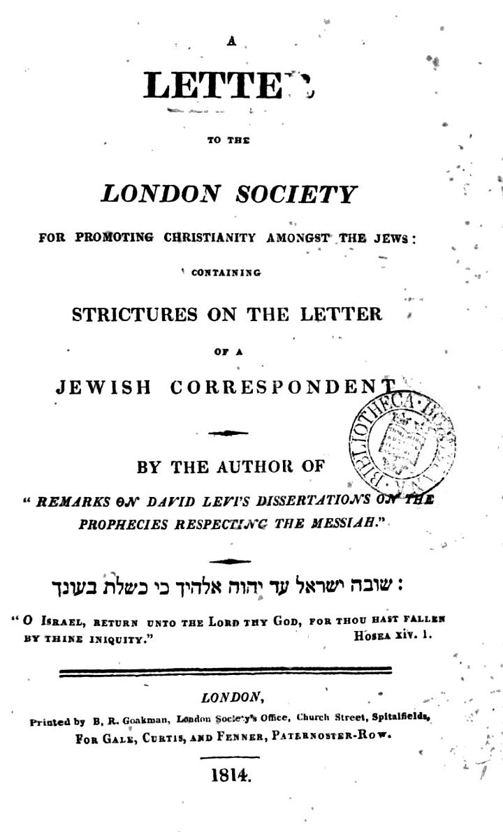 A Letter to the London Society for Promoting Christianity Amonst the Jews