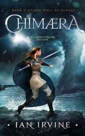 Chimaera: A Tale of the Three Worlds