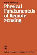 Physical Fundamentals of Remote Sensing