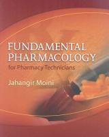 Fundamental Pharmacology for Pharmacy Technicians PDF