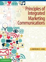 Principles of Integrated Marketing Communications PDF