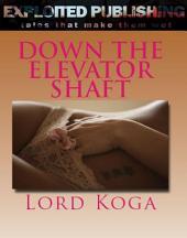 Down The Elevator Shaft
