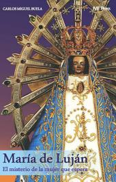 Maria de Lujan. El misterio de la mujer que espera