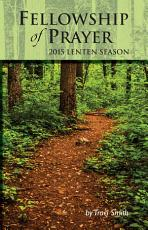 Fellowship of Prayer   2015 Lenten Season PDF