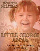 Little Georgi Anna: An Amish & Christian Love Story