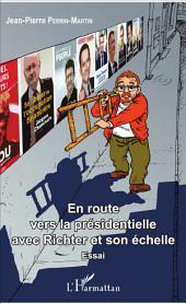 En route vers la présidentielle avec Richter et son échelle: Essai