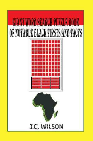 Giant Word Search Puzzle Book of Notable Black Firsts and Facts