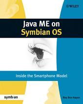 Java ME on Symbian OS: Inside the Smartphone Model