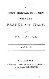 A sentimental journey through France and Italy: Volume 1