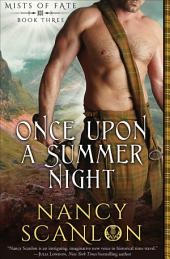 Once Upon a Summer Night: Mists of Fate - Book Three