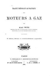 Traité théorique & pratique des moteurs à gaz: Volume1