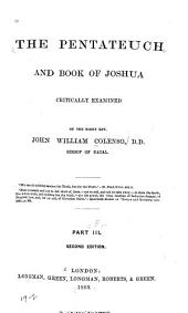 The Pentateuch and Book of Joshua Critically Examined: Volume 3