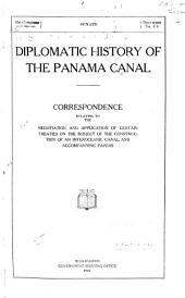 Diplomatic History of the Panama Canal: Correspondence Relating to the Negotiation and Application of Certain Treaties on the Subject of the Construction of an Interoceanic Canal, and Accompanying Papers, Page 19