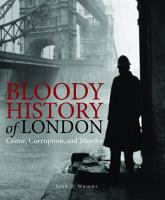 Bloody HIstory of London PDF