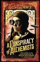 A Conspiracy of Alchemists PDF