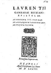 Epistolae, ad Gregorium XIII, ad Alex. Farnesium, ad Fulvium Ursinum