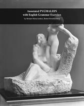 Facts101 summary of Pygmalion with English Grammar Exercises: by Bernard Shaw (Author), Robert Powell (Editor)