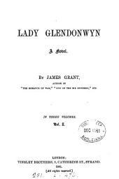 Lady Glendonwyn: Volume 1