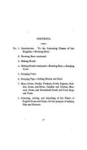 Cottage Economy: Containing Information Relative to the Brewing of Beer, Making of Bread, Keeping of Cows, Pigs, Bees, Ewes, Goats, Poultry and Rabbits, and Relative to Other Matters Deemed Useful in the Conducting of the Affairs of a Labourer's Family: To which are Added, Instructions Relative to the Selecting, the Cutting and the Bleaching of the Plants of English Grass and Grain, for the Purpose of Making Hats and Bonnets