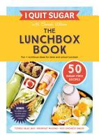 I Quit Sugar The Lunchbox Book PDF