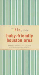 The Lilaguide Baby Friendly Houston Area PDF