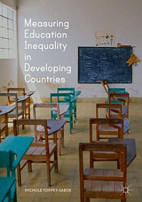 Measuring Education Inequality in Developing Countries PDF