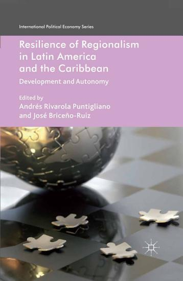 Resilience of Regionalism in Latin America and the Caribbean PDF