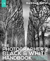The Photographer s Black and White Handbook PDF