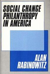 Social Change Philanthropy in America
