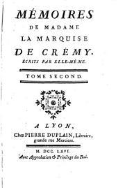 Mémoires de Madame la marquise de Crémy, écrits par elle-même: Volume2