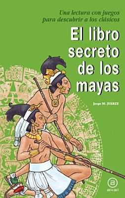 El libro secreto de los mayas PDF