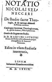 Notatio de studio sacrae theologiae et de ratione discendi doctrinam coelestem
