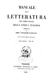 Manuale della letteratura del primo secolo della lingua italiana: Volume 2