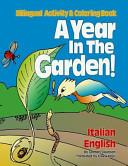 A Year in the Garden! Italian - English