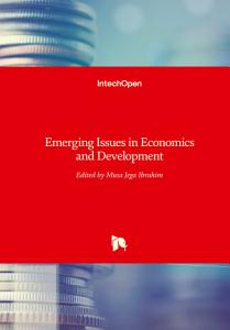 Emerging Issues in Economics and Development PDF