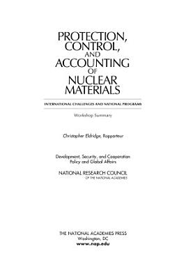 Protection, Control, and Accounting of Nuclear Materials