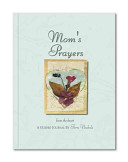 Mom's Prayers from the Heart Journal