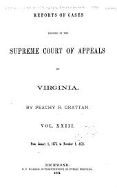 Cases Decided in the Supreme Court of Appeals of Virginia: Volume 64
