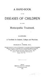 A Hand-book on the Diseases of Children and Their Homeopathic Treatment